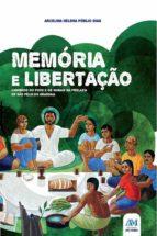 Memória e libertação (ebook)