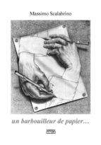 Un barbouilleur de papier (ebook)