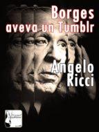 Borges aveva un Tumblr (ebook)