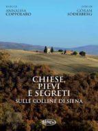 Chiese, pievi e segreti sula collina di Siena (ebook)