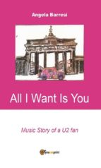 All I want is you (ebook)