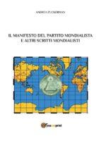 Il Manifesto del Partito Mondialista e altri scritti mondialisti (ebook)