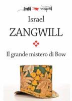 Il grande mistero di Bow (ebook)
