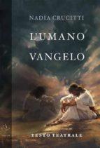 L'umano vangelo (ebook)