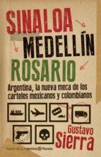 Sinaloa. Medellin. Rosario (ebook)