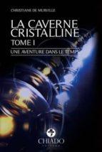 La Caverne Cristalline (ebook)