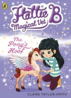Hattie B, Magical Vet: The Pony's Hoof (Book 5) (ebook)