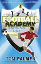 Football Academy: Striking Out (ebook)