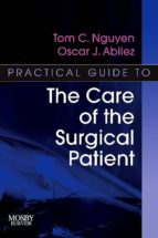 Practical Guide to the Care of the Surgical Patient (ebook)