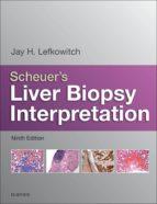 Scheuer's Liver Biopsy Interpretation (ebook)