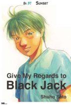 Give My Regards to Black Jack - Ep.37 Sunset (English version) (ebook)