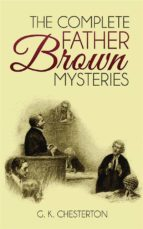 The Complete Father Brown Mysteries  (ebook)