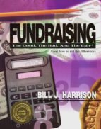 Fundraising: The Good, The Bad, and The Ugly (and how to tell the difference)