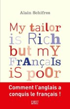 My tailor is rich but my français is poor (ebook)