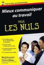 Mieux communiquer au travail Pour les Nuls (ebook)