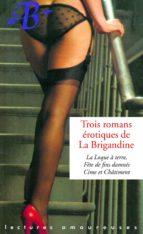 Trois romans érotiques de La Brigandine (ebook)