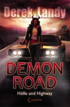 Demon Road 1 - Hölle und Highway (ebook)