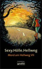 Sexy.Hölle.Hellweg (ebook)