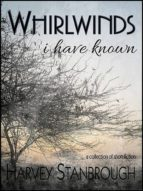 Whirlwinds I Have Known (ebook)