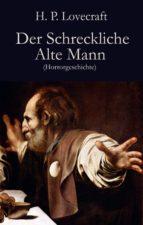 Der Schreckliche Alte Mann (ebook)