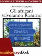 Gli africani salveranno Rosarno (ebook)