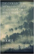The Collected Works in Verse and Prose of William Butler Yeats (ebook)