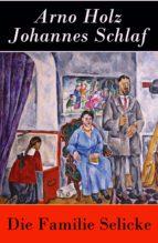 Die Familie Selicke - Vollständige Ausgabe (ebook)
