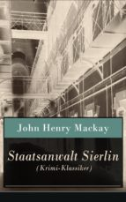 Staatsanwalt Sierlin (Krimi-Klassiker) - Vollständige Ausgabe (ebook)
