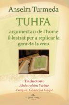Tuhfa : argumentari de l´home il·lustrat per a replicar la gent de la creu
