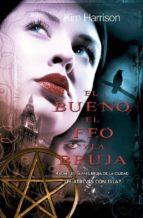 El bueno, el feo y la bruja (ebook)
