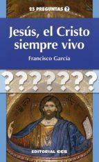 Jesús, el Cristo siempre vivo (ebook)