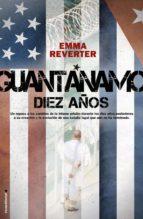 Guantánamo. Diez años. (ebook)