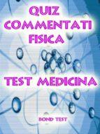 Quiz Commentati Fisica Medicina (ebook)