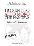 Ho sentito Aldo Moro che piangeva (ebook)