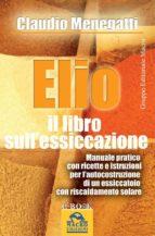 Elio. Il libro sull'essiccazione (ebook)