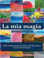 La mia magia (ebook)
