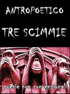 Tre scimmie (ebook)