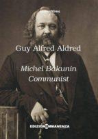 Michel Bakunin communist (ebook)