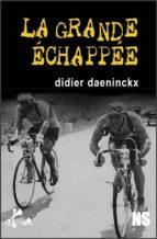 La grande échappée (ebook)