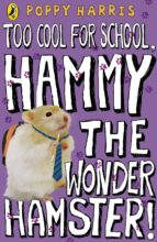 Too Cool for School, Hammy the Wonder Hamster! (ebook)
