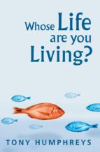 Whose Life Are You Living? Realising Your Worth (ebook)