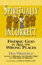 Spiritually Incorrect (ebook)
