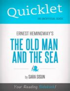 Quicklet on Ernest Hemingway's The Old Man and the Sea (CliffsNotes-like Summary, Analysis, and Commentary) (ebook)