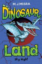 Dinosaur Land: Sky High! (ebook)