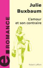 L'amour et son contraire (ebook)