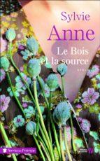 Le Bois et la Source (ebook)