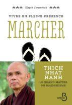Vivre en pleine conscience : Marcher (ebook)