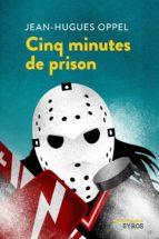 Cinq minutes de prison (ebook)