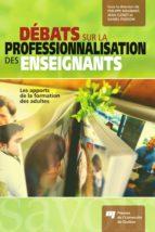 Débats sur la professionnalisation des enseignants (ebook)
