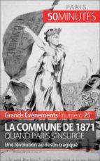 La Commune de 1871, quand Paris s'insurge (ebook)